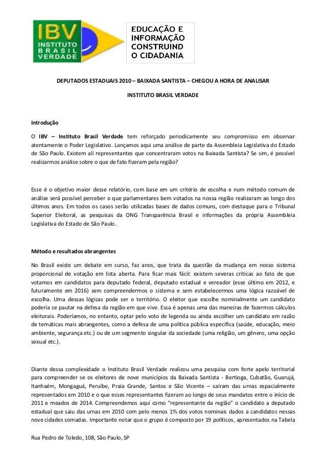 Rua Pedro de Toledo, 108, São Paulo, SP  DEPUTADOS ESTADUAIS 2010 – BAIXADA SANTISTA – CHEGOU A HORA DE ANALISAR  INSTITUT...