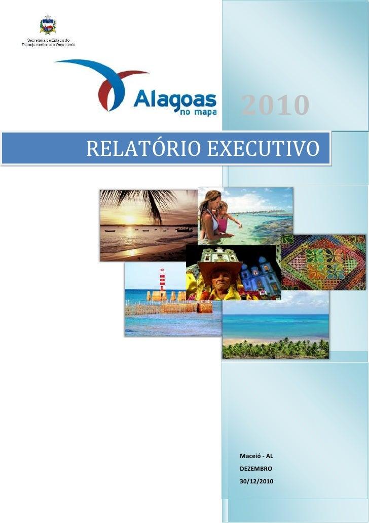 """-732155-680720RELATÓRIO EXECUTIVO 2010Maceió - ALDEZEMBRO30/12/2010<br />right3771541<br />Sumário TOC o """"1-3"""" h z u 1.INT..."""