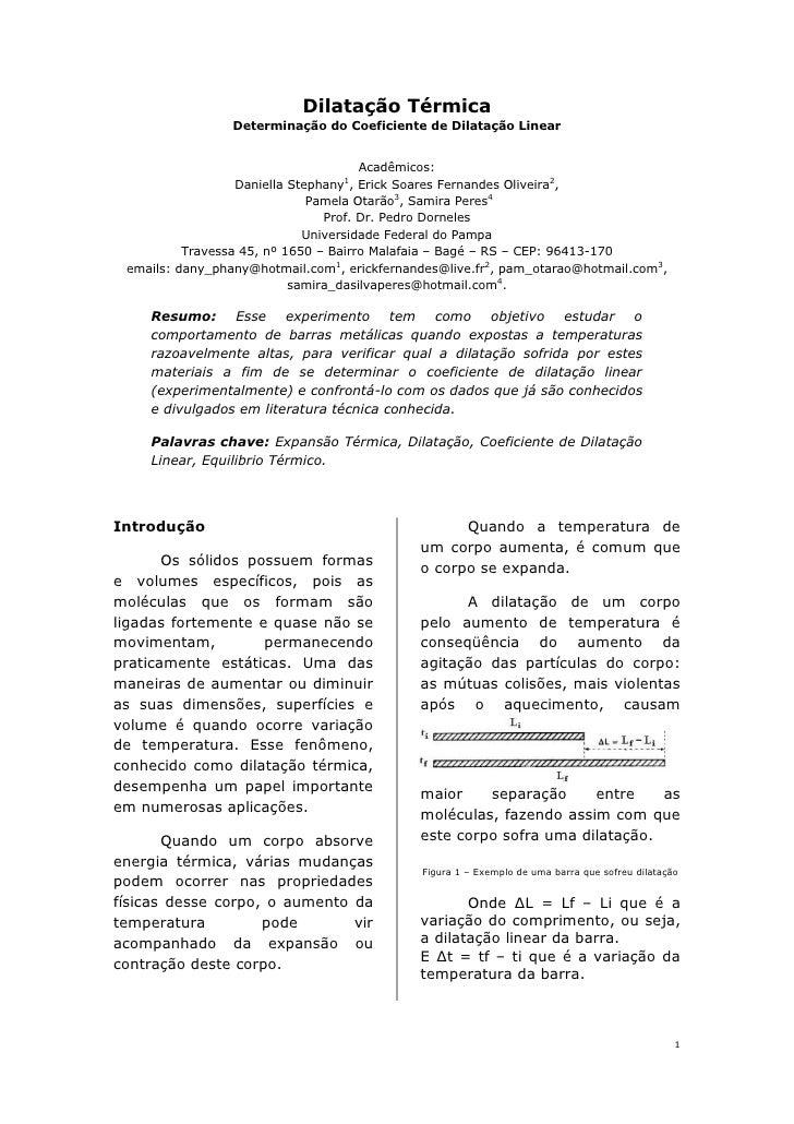 Dilatação Térmica                 Determinação do Coeficiente de Dilatação Linear                                      Aca...