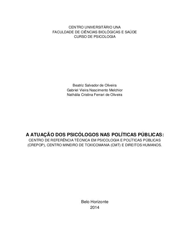 CENTRO UNIVERSITÁRIO UNA FACULDADE DE CIÊNCIAS BIOLÓGICAS E SAÚDE CURSO DE PSICOLOGIA Beatriz Salvador de Oliveira Gabriel...