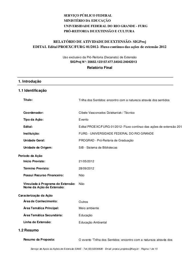 SERVIÇO PÚBLICO FEDERALMINISTÉRIO DA EDUCAÇÃOUNIVERSIDADE FEDERAL DO RIO GRANDE - FURGPRÓ-REITORIA DE EXTENSÃO E CULTURARE...
