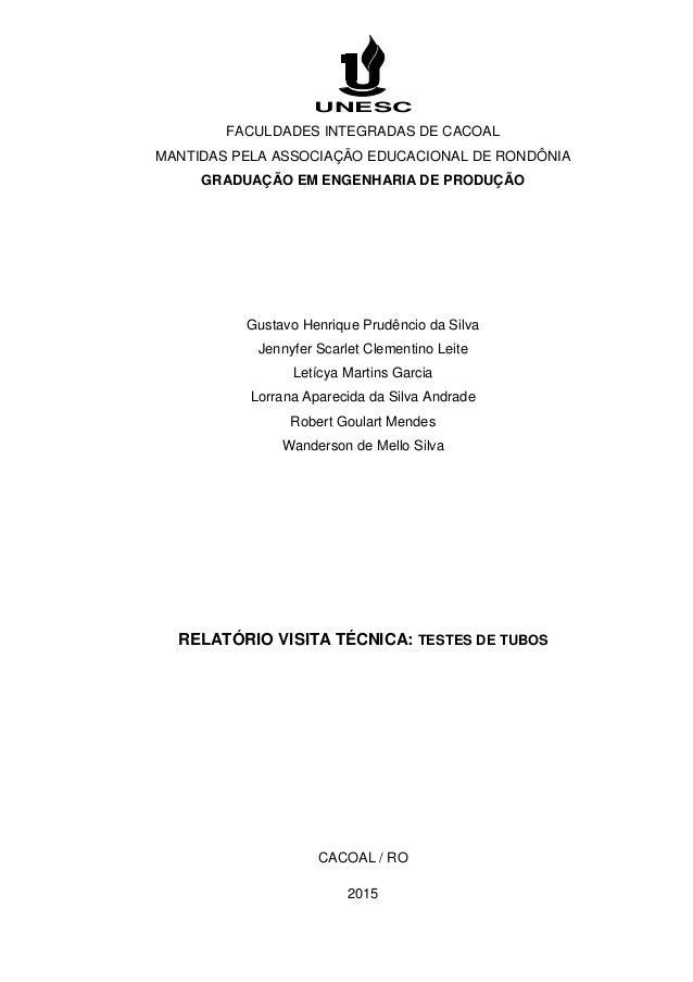 UNESC FACULDADES INTEGRADAS DE CACOAL MANTIDAS PELA ASSOCIAÇÃO EDUCACIONAL DE RONDÔNIA GRADUAÇÃO EM ENGENHARIA DE PRODUÇÃO...