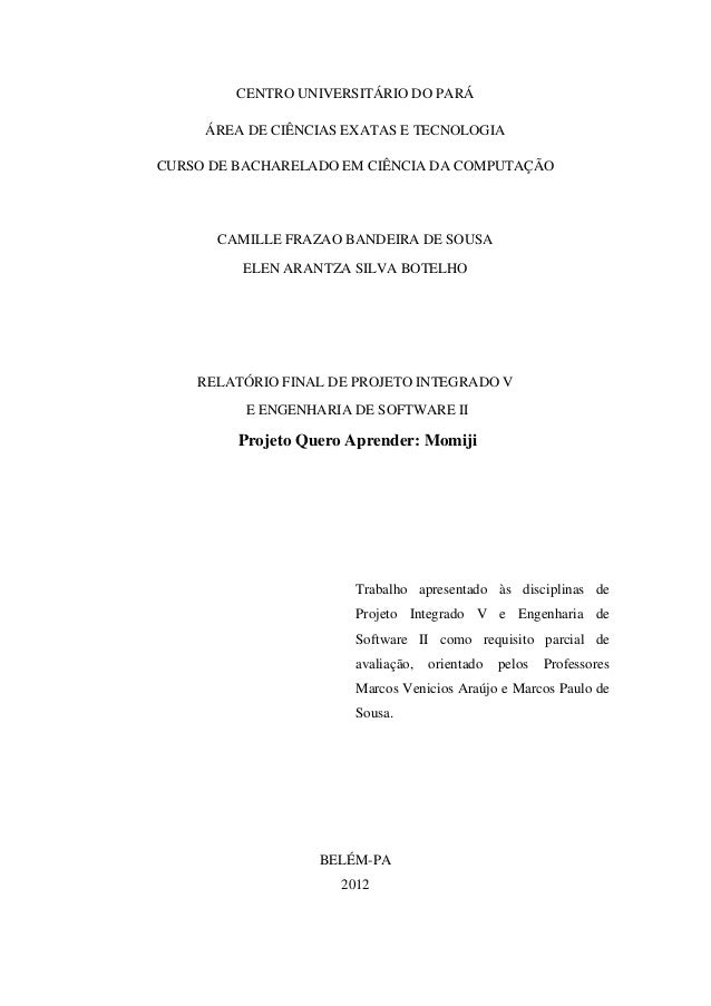 CENTRO UNIVERSITÁRIO DO PARÁ ÁREA DE CIÊNCIAS EXATAS E TECNOLOGIA CURSO DE BACHARELADO EM CIÊNCIA DA COMPUTAÇÃO CAMILLE FR...