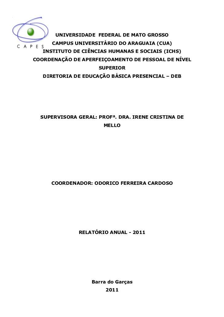 UNIVERSIDADE FEDERAL DE MATO GROSSO      CAMPUS UNIVERSITÁRIO DO ARAGUAIA (CUA)   INSTITUTO DE CIÊNCIAS HUMANAS E SOCIAIS ...