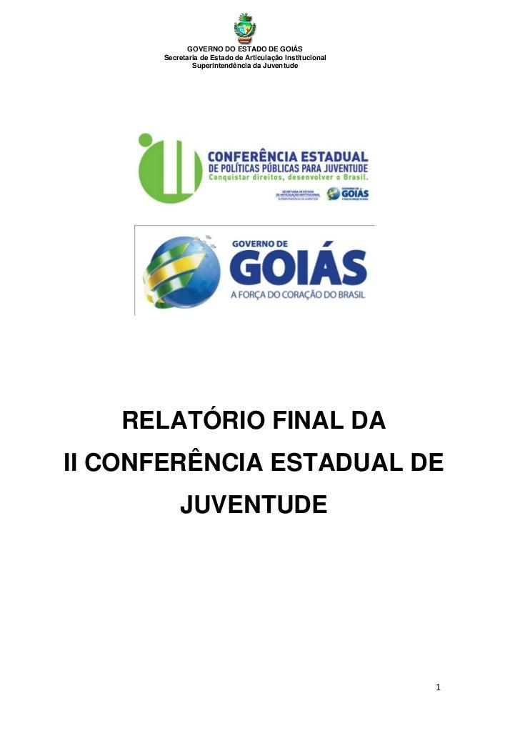 GOVERNO DO ESTADO DE GOIÁS      Secretaria de Estado de Articulação Institucional              Superintendência da Juventu...