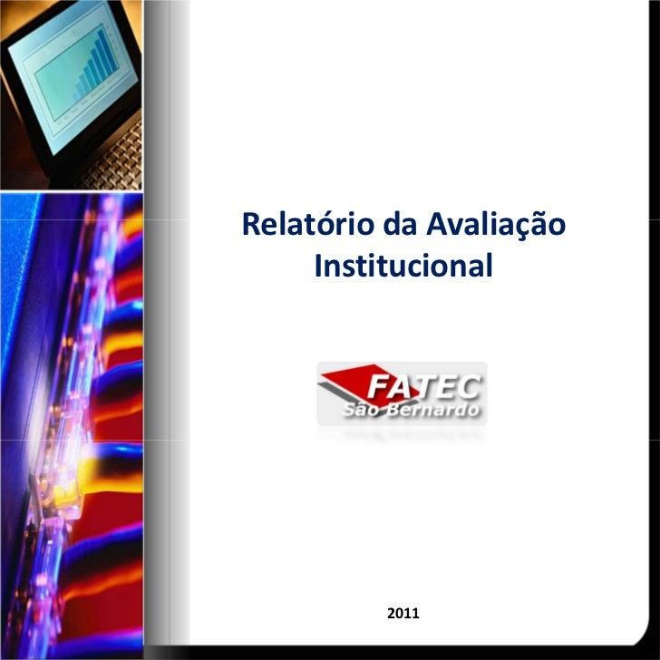 RelatóriodaAvaliação     Institucional          2011