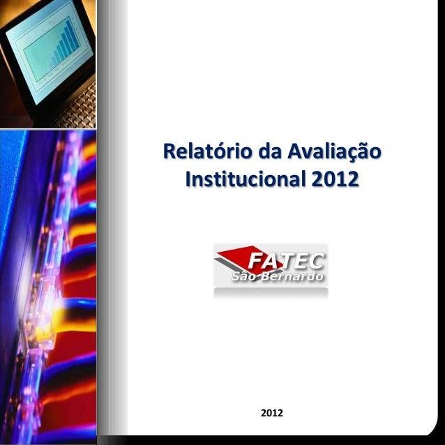 Relatório da Avaliação  Institucional 2012         2012