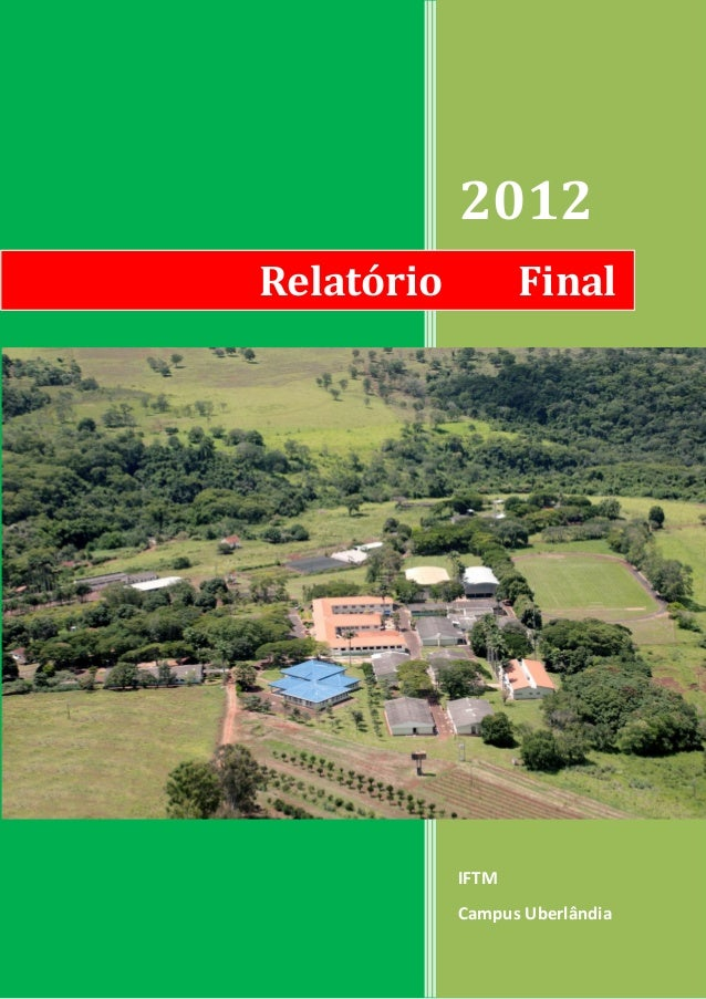 2012Relatório          Final            IFTM            Campus Uberlândia