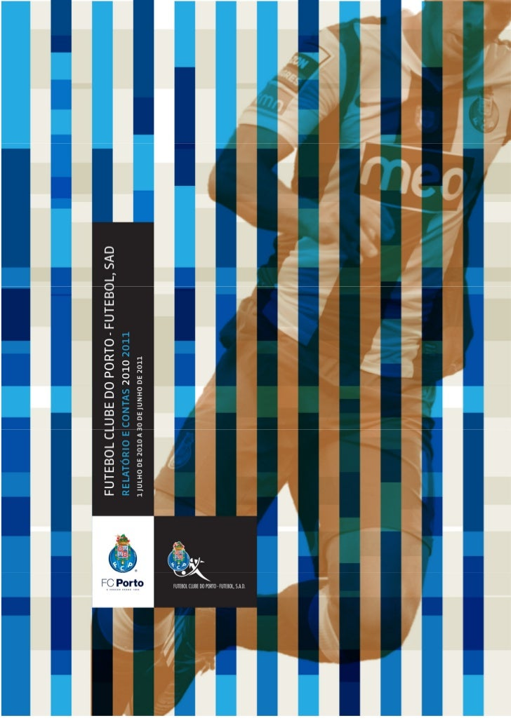 FUTEBOL CLUBE DO PORTO – Futebol, SAD                                                     Sociedade Aberta                ...