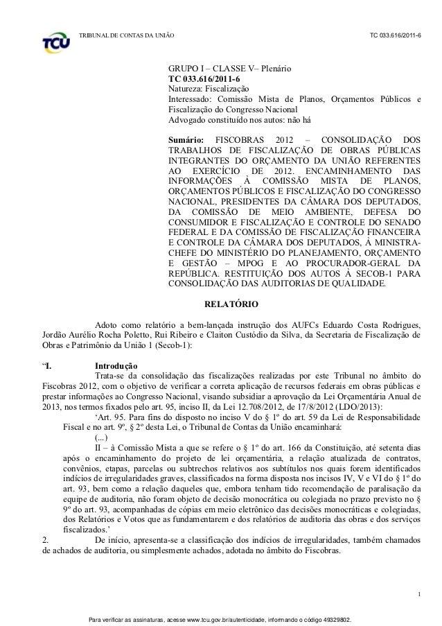 TRIBUNAL DE CONTAS DA UNIÃO                                                                            TC 033.616/2011-6  ...