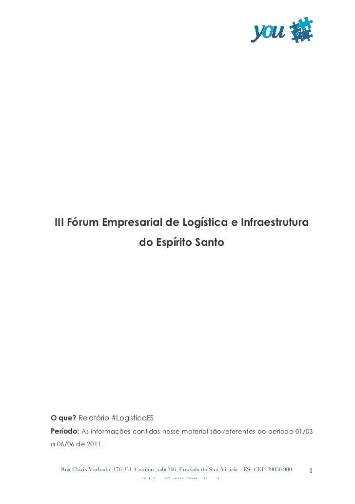 III Fórum Empresarial de Logística e Infraestrutura                                  do Espírito SantoO que? Relatório #...