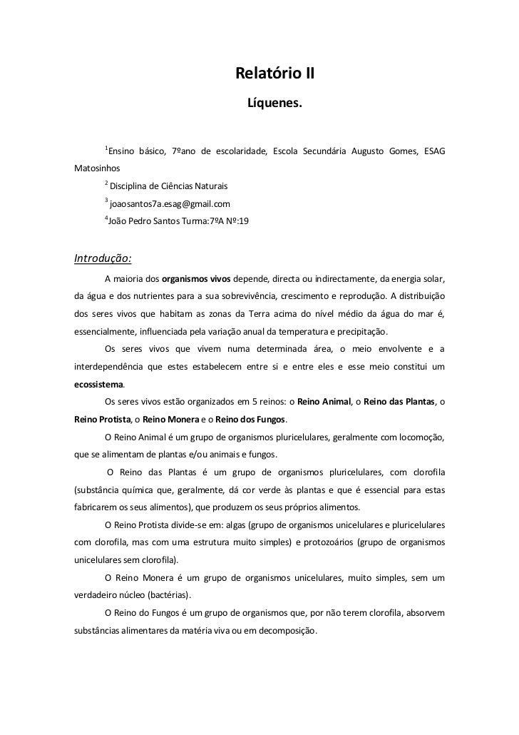 Relatório II                                               Líquenes.        1         Ensino básico, 7ºano de escolaridade...