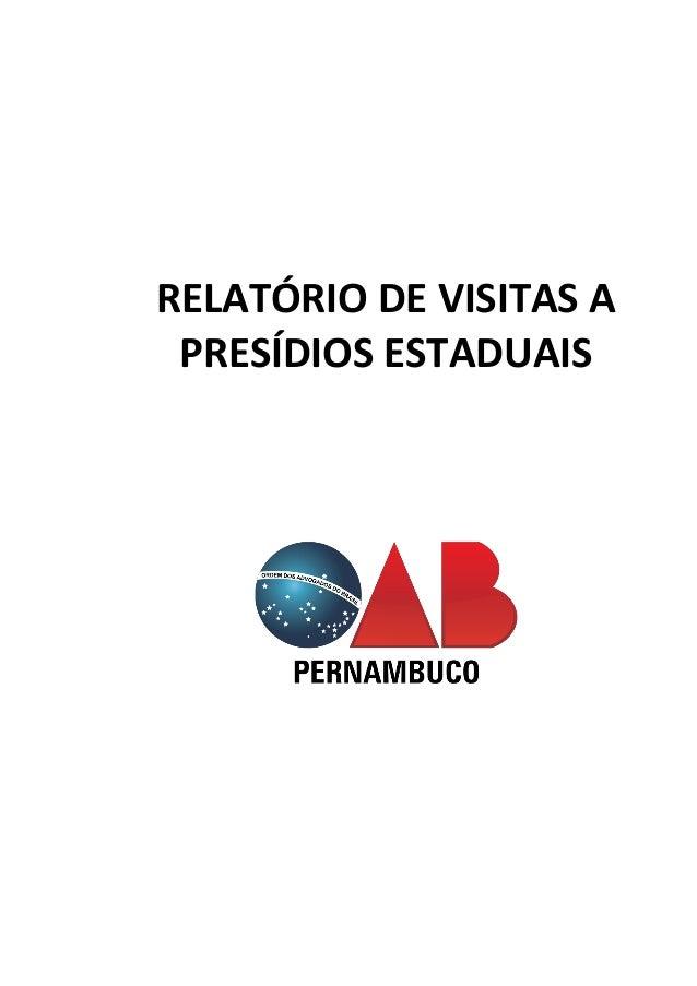 I RELATÓRIO DE VISITAS A PRESÍDIOS ESTADUAIS