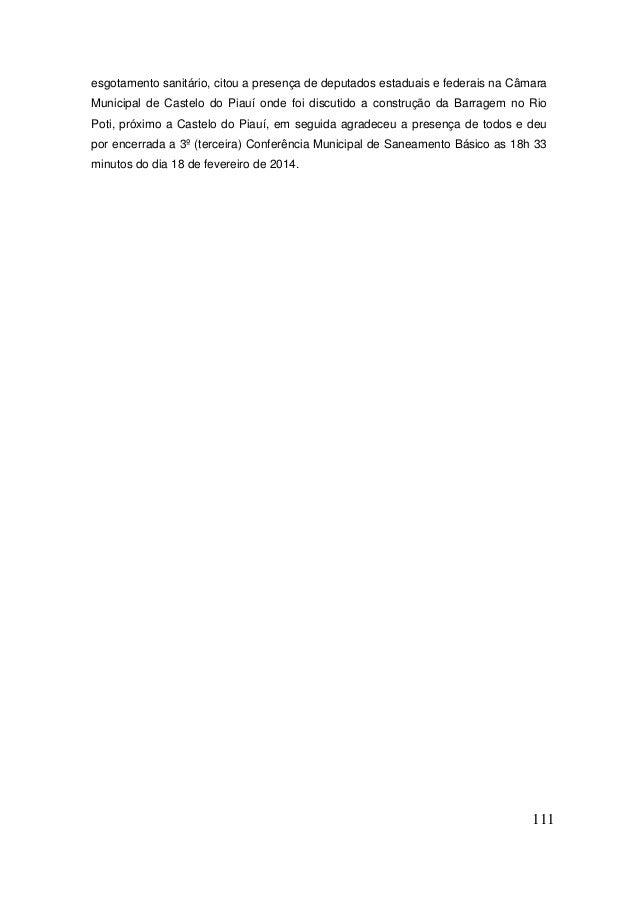 111  esgotamento sanitário, citou a presença de deputados estaduais e federais na Câmara Municipal de Castelo do Piauí ond...