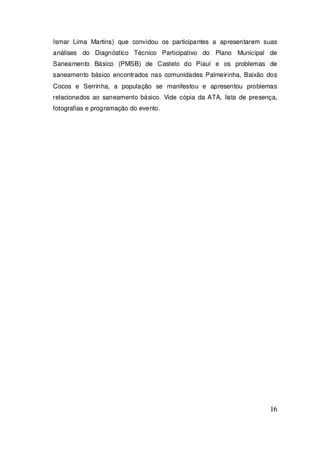 16  Ismar Lima Martins) que convidou os participantes a apresentarem suas análises do Diagnóstico Técnico Participativo do...
