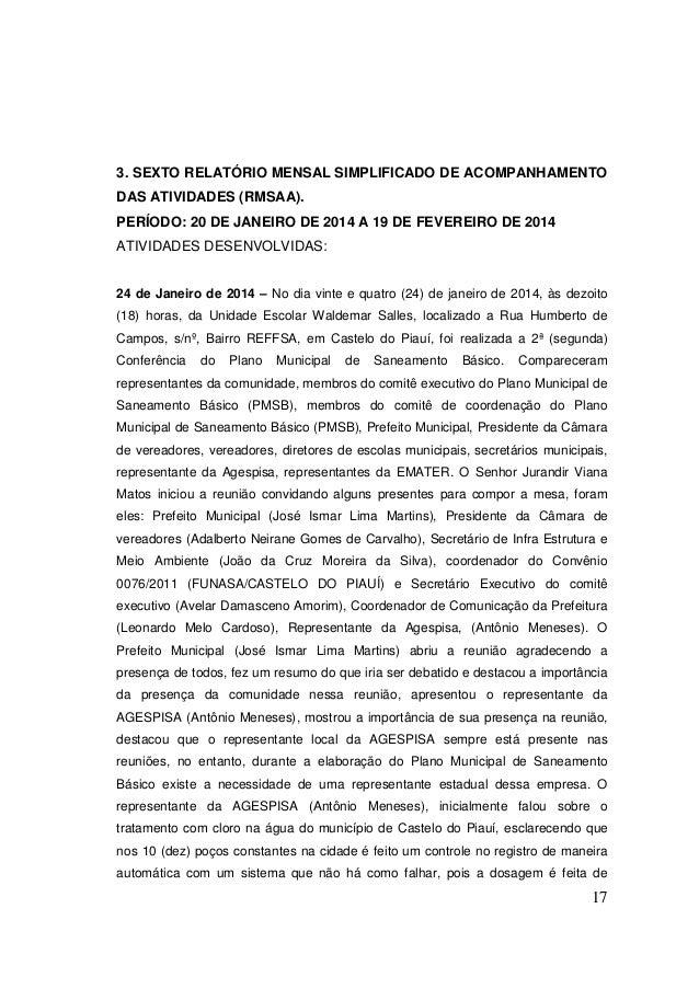 17  3. SEXTO RELATÓRIO MENSAL SIMPLIFICADO DE ACOMPANHAMENTO DAS ATIVIDADES (RMSAA).  PERÍODO: 20 DE JANEIRO DE 2014 A 19 ...