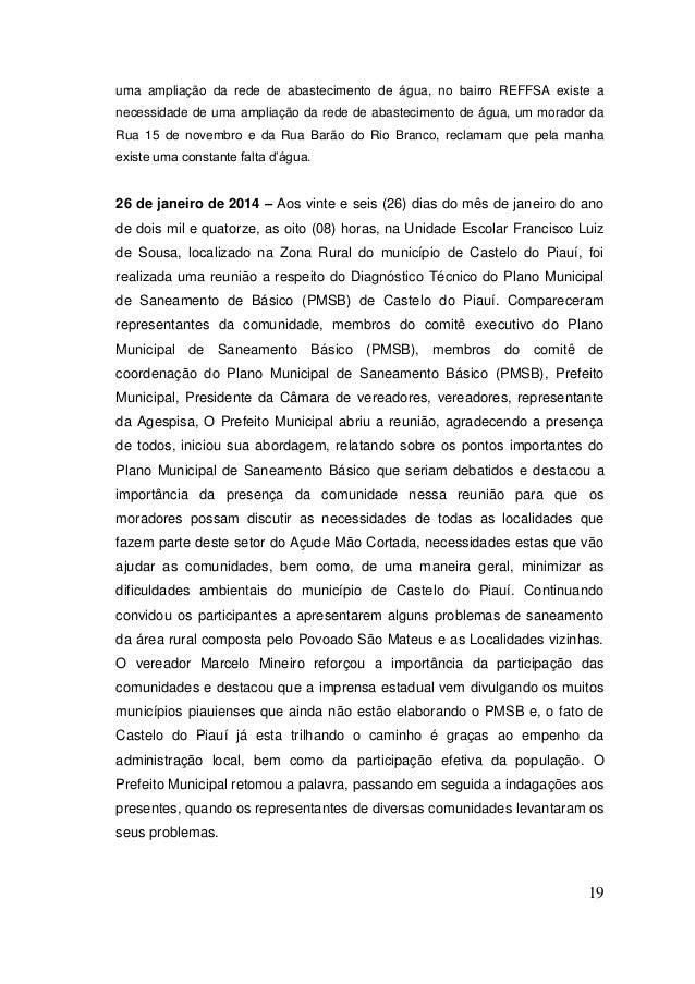 19  uma ampliação da rede de abastecimento de água, no bairro REFFSA existe a necessidade de uma ampliação da rede de abas...