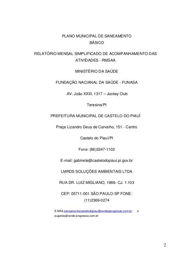 2  PLANO MUNICIPAL DE SANEAMENTO BÁSICO  RELATÓRIO MENSAL SIMPLIFICADO DE ACOMPANHAMENTO DAS ATIVIDADES - RMSAA  MINISTÉRI...