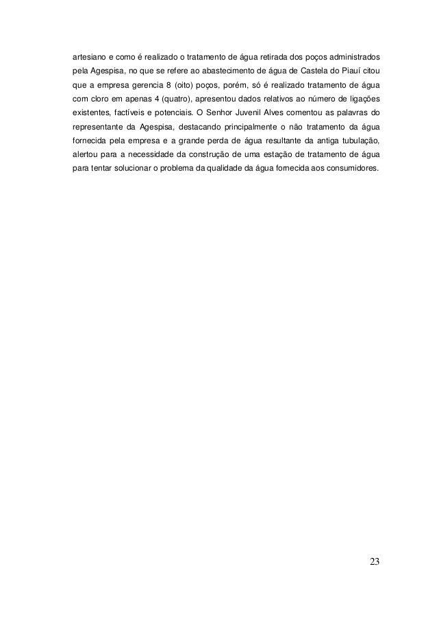 23  artesiano e como é realizado o tratamento de água retirada dos poços administrados pela Agespisa, no que se refere ao ...