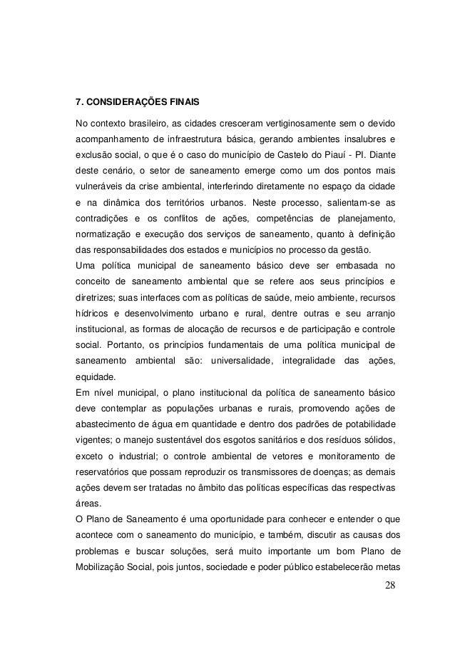 28  7. CONSIDERAÇÕES FINAIS  No contexto brasileiro, as cidades cresceram vertiginosamente sem o devido acompanhamento de ...