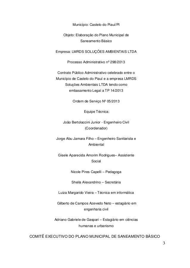 3  Município: Castelo do Piauí/PI  Objeto: Elaboração do Plano Municipal de Saneamento Básico  Empresa: LMRDS SOLUÇÕES AMB...