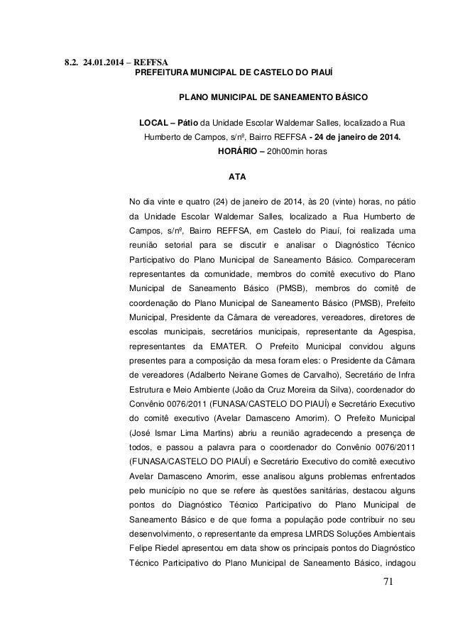 71  8.2. 24.01.2014 – REFFSA  PREFEITURA MUNICIPAL DE CASTELO DO PIAUÍ  PLANO MUNICIPAL DE SANEAMENTO BÁSICO  LOCAL – Páti...