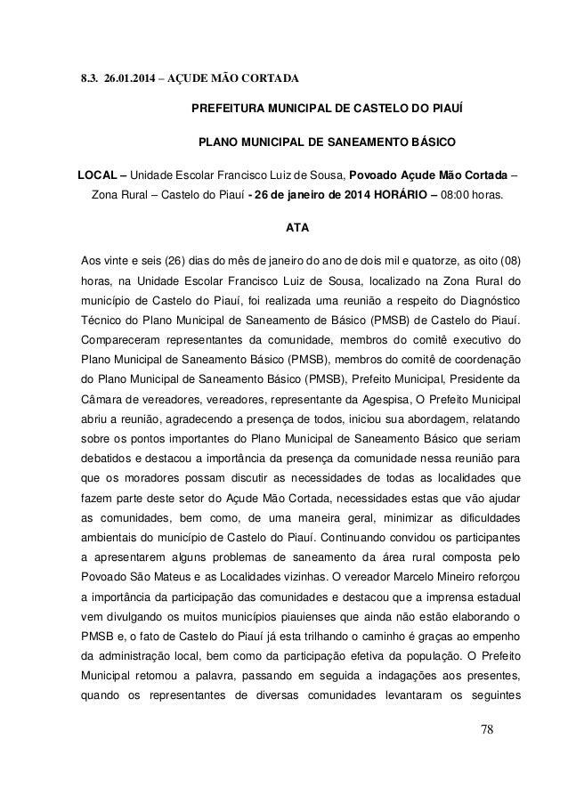 78  8.3. 26.01.2014 – AÇUDE MÃO CORTADA  PREFEITURA MUNICIPAL DE CASTELO DO PIAUÍ  PLANO MUNICIPAL DE SANEAMENTO BÁSICO  L...