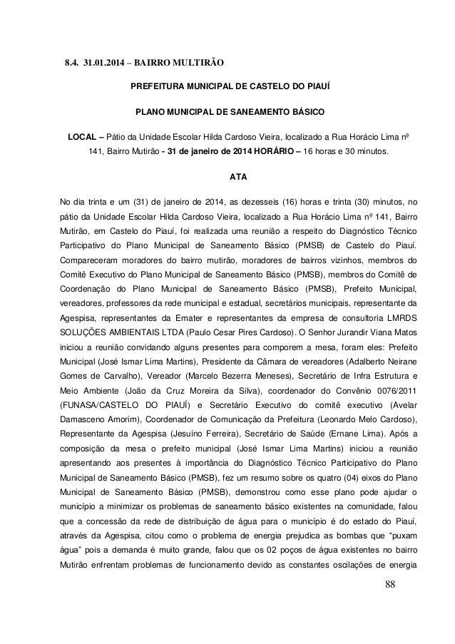 88  8.4. 31.01.2014 – BAIRRO MULTIRÃO  PREFEITURA MUNICIPAL DE CASTELO DO PIAUÍ  PLANO MUNICIPAL DE SANEAMENTO BÁSICO  LOC...