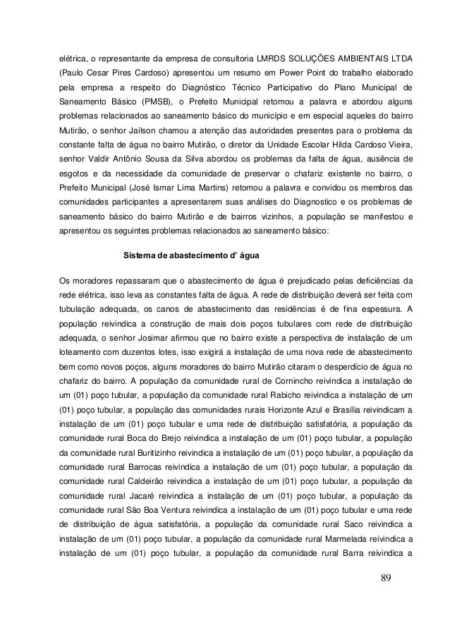 89  elétrica, o representante da empresa de consultoria LMRDS SOLUÇÕES AMBIENTAIS LTDA (Paulo Cesar Pires Cardoso) apresen...