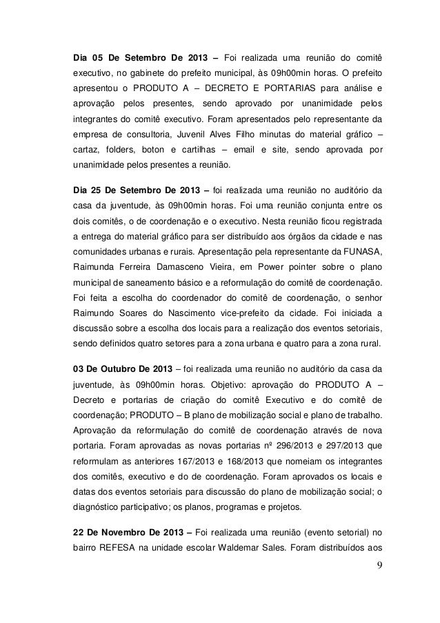 9  Dia 05 De Setembro De 2013 – Foi realizada uma reunião do comitê executivo, no gabinete do prefeito municipal, às 09h00...