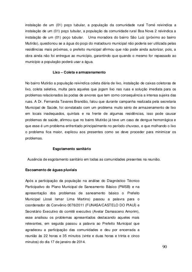 90  instalação de um (01) poço tubular, a população da comunidade rural Tomé reivindica a instalação de um (01) poço tubul...
