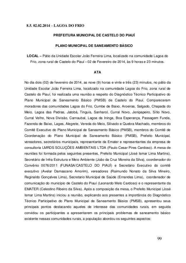 99  8.5. 02.02.2014 – LAGOA DO FRIO  PREFEITURA MUNICIPAL DE CASTELO DO PIAUÍ  PLANO MUNICIPAL DE SANEAMENTO BÁSICO  LOCAL...
