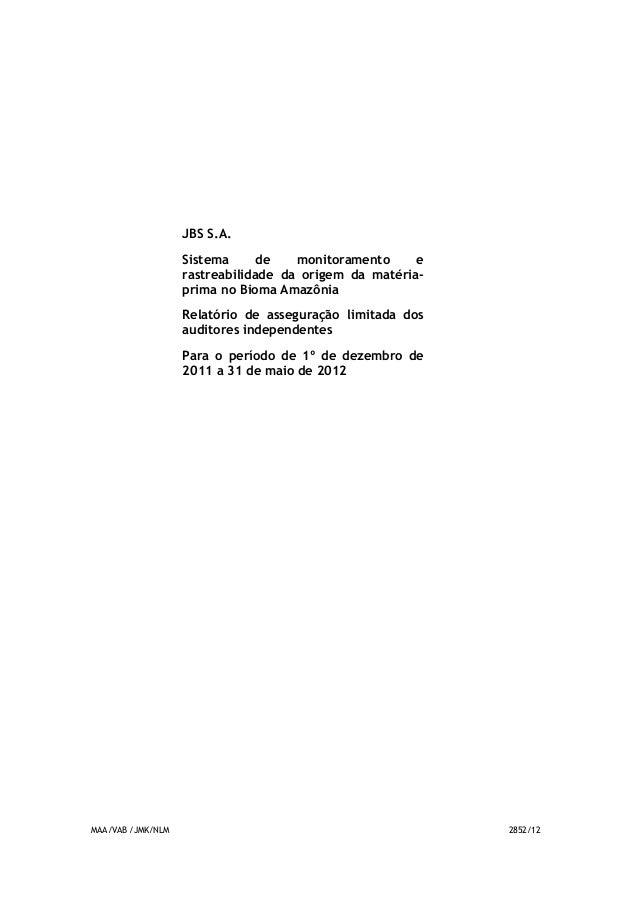 JBS S.A.                   Sistema      de   monitoramento     e                   rastreabilidade da origem da matéria-  ...