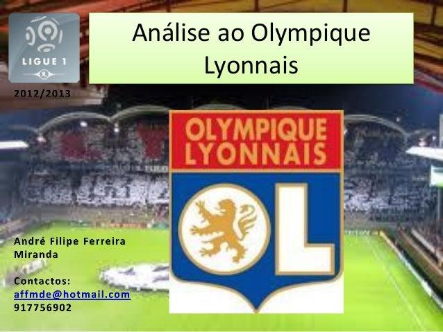 Análise ao Olympique      Lyonnais
