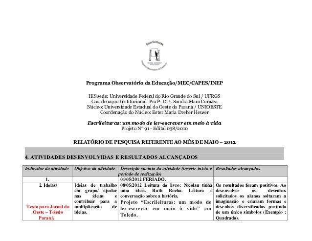 Programa Observatório da Educação/MEC/CAPES/INEP                               IES sede: Universidade Federal do Rio Grand...