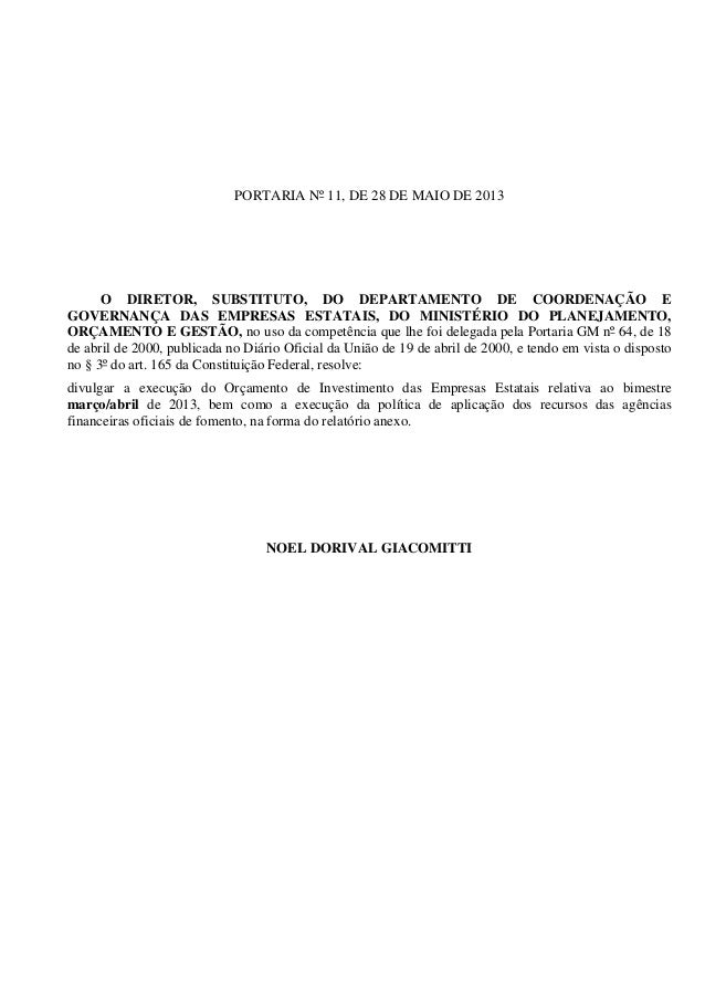 PORTARIA Nº 11, DE 28 DE MAIO DE 2013 O DIRETOR, SUBSTITUTO, DO DEPARTAMENTO DE COORDENAÇÃO E GOVERNANÇA DAS EMPRESAS ESTA...