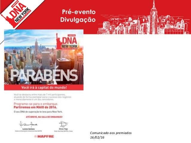 c63ffe101f466 Pré-evento Divulgação Comunicado aos premiados 16 02 16 ...