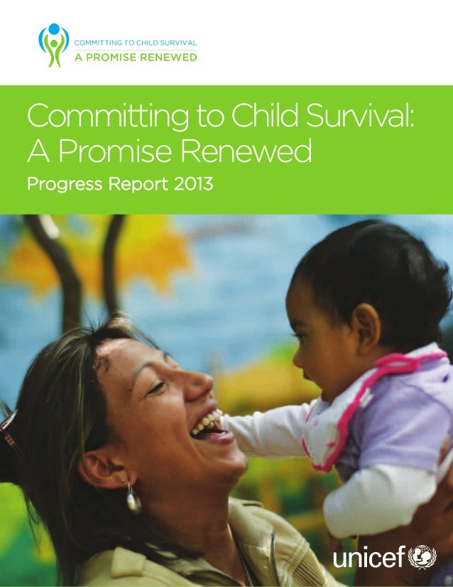 CommittingtoChildSurvival: A Promise Renewed Progress Report 2013