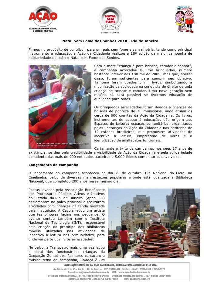 Natal Sem Fome dos Sonhos 2010 - Rio de Janeiro  Firmes no propósito de contribuir para um país sem fome e sem miséria, te...