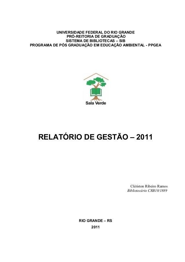UNIVERSIDADE FEDERAL DO RIO GRANDEPRÓ-REITORIA DE GRADUAÇÃOSISTEMA DE BIBLIOTECAS – SIBPROGRAMA DE PÓS GRADUAÇÃO EM EDUCAÇ...