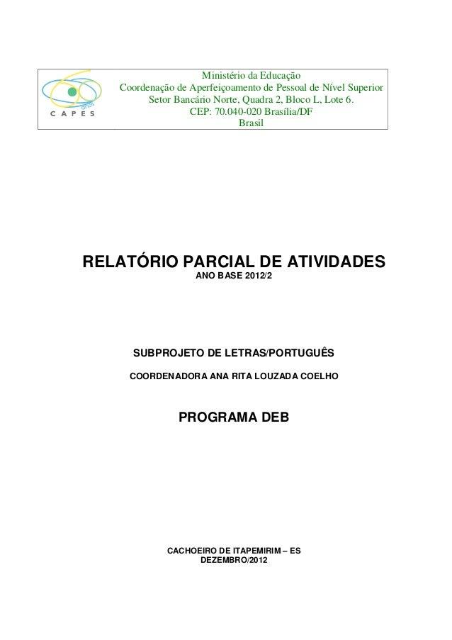 Ministério da Educação   Coordenação de Aperfeiçoamento de Pessoal de Nível Superior         Setor Bancário Norte, Quadra ...