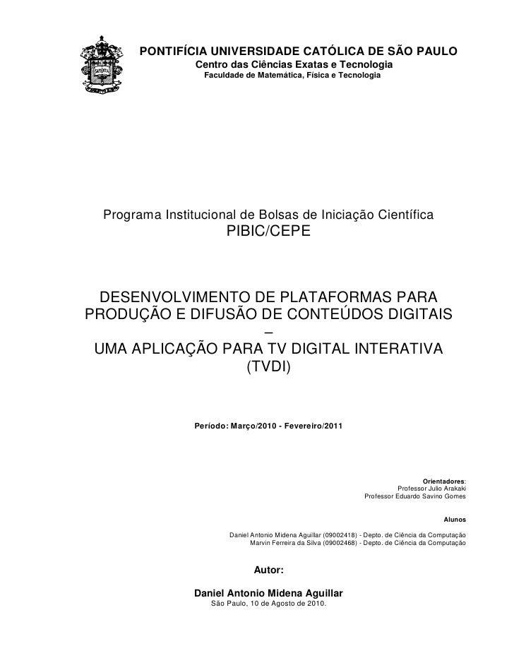 PONTIFÍCIA UNIVERSIDADE CATÓLICA DE SÃO PAULO                  Centro das Ciências Exatas e Tecnologia                    ...