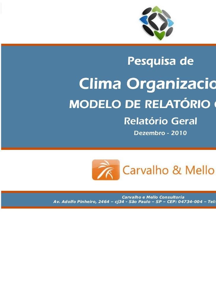 Pesquisa de Clima Organizacional — MODELO                                         Relatório Geral                         ...