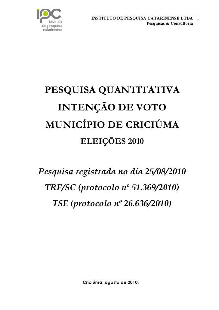 INSTITUTO DE PESQUISA CATARINENSE LTDA 1                                                     Pesquisas & Consultoria      ...