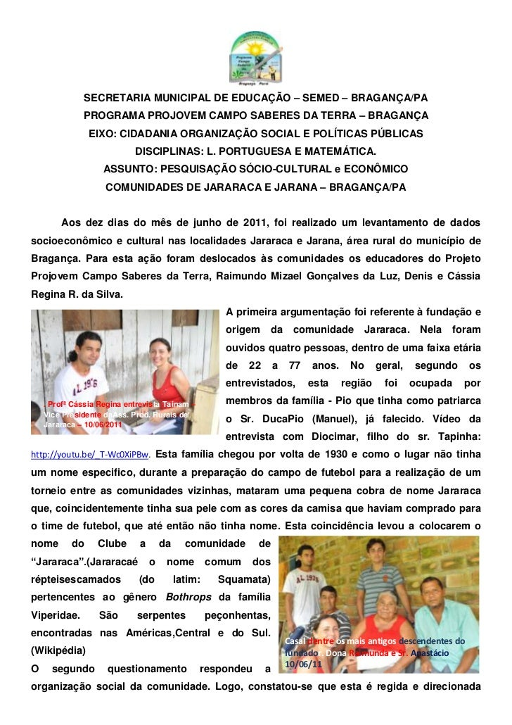 SECRETARIA MUNICIPAL DE EDUCAÇÃO – SEMED – BRAGANÇA/PA<br />PROGRAMA PROJOVEM CAMPO SABERES DA TERRA – BRAGANÇA<br />EIXO:...