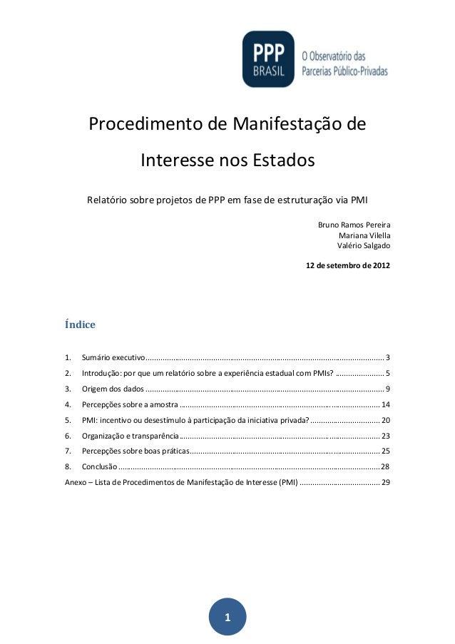 1 Procedimento de Manifestação de Interesse nos Estados Relatório sobre projetos de PPP em fase de estruturação via PMI Br...