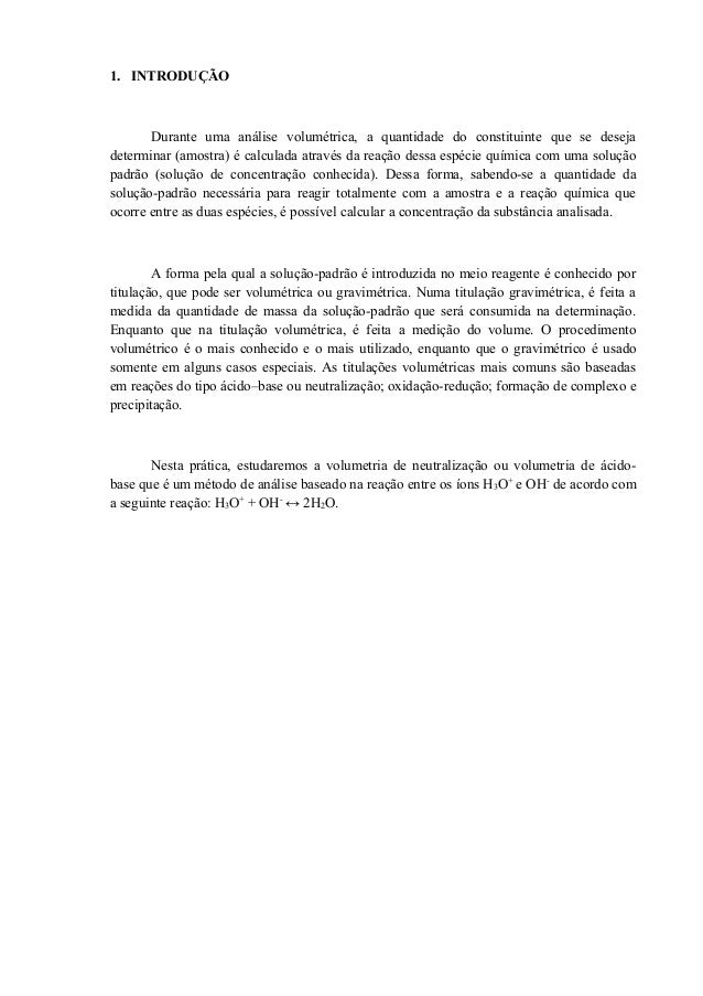 1. INTRODUÇÃO Durante uma análise volumétrica, a quantidade do constituinte que se deseja determinar (amostra) é calculada...
