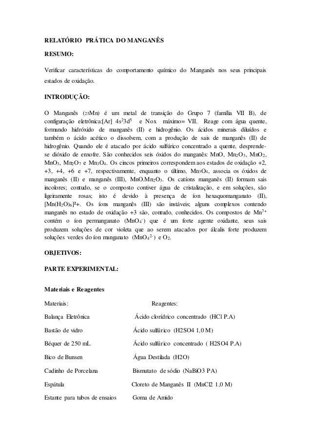 RELATÓRIO PRÁTICA DO MANGANÊS  RESUMO:  Verificar características do comportamento químico do Manganês nos seus principais...