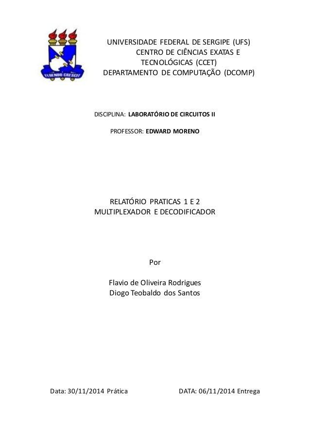 UNIVERSIDADE FEDERAL DE SERGIPE (UFS) CENTRO DE CIÊNCIAS EXATAS E TECNOLÓGICAS (CCET) DEPARTAMENTO DE COMPUTAÇÃO (DCOMP) D...