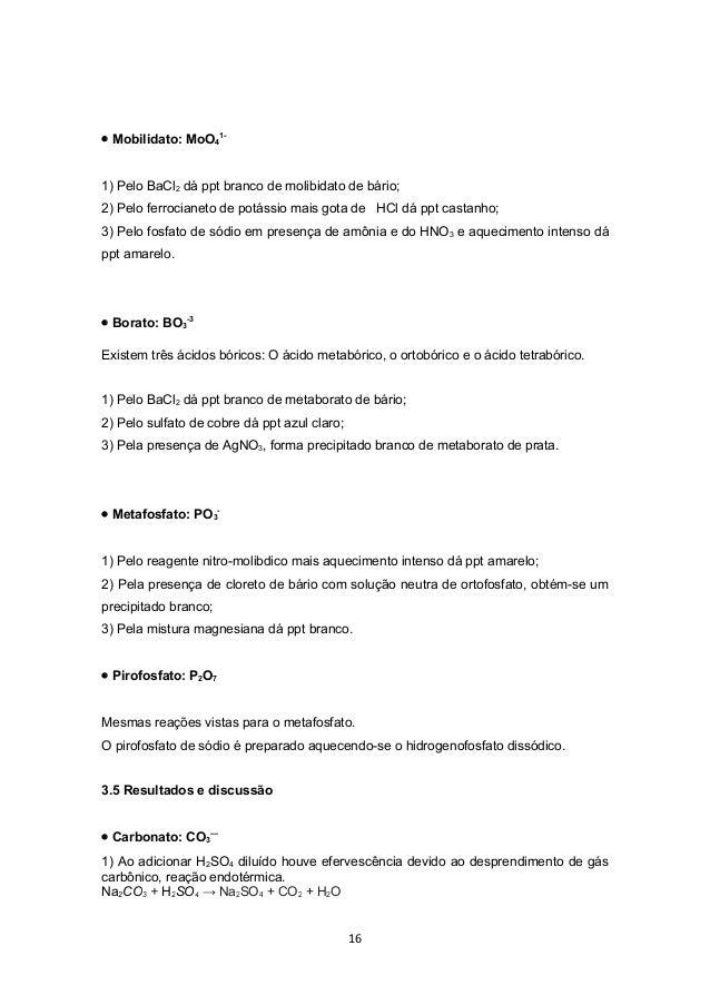 • Mobilidato: MoO41-1) Pelo BaCl2 dá ppt branco de molibidato de bário;2) Pelo ferrocianeto de potássio mais gota de HCl d...
